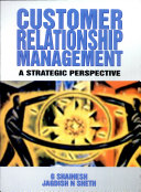 Customer Relationship Management A Strategic Perspective