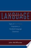 Language Interrupted