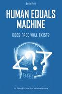 Human Equals Machine