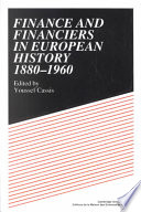 Finance and Financiers in European History 1880-1960