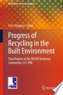 Progress of Recycling in the Built Environment