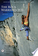 The Rock Warrior's Way : it is as important to performance...