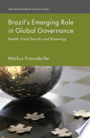Brazil   s Emerging Role in Global Governance
