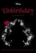 Unbirthday  Disney  a Twisted Tale  10  Book PDF