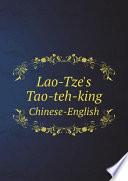 Lao Tze s Tao teh king