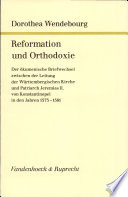 Reformation und Orthodoxie
