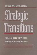 Strategic Transitions