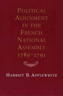 Political Alignment in the French National Assembly  1789 1791