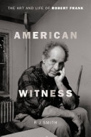 American Witness The One Comes The First In Depth Biography Of