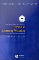Ethics In Nursing Practice : that considers nursing issues in detail before...