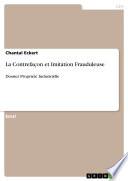 illustration La Contrefaçon et Imitation Frauduleuse