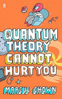 Quantum Theory Cannot Hurt You