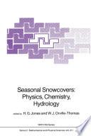 Seasonal Snowcovers  Physics  Chemistry  Hydrology