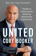 United In American Politics United States Senator Cory Booker