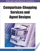 Comparison Shopping Services and Agent Designs
