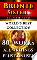 Bronte Sisters Complete Works     World   s Best Collection