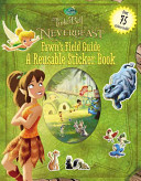 Disney Fairies  Tinker Bell and the Legend of the NeverBeast  Fawn s Field Guide  A Reusable Sticker Book