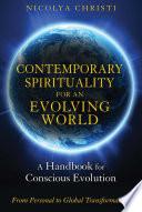 Contemporary Spirituality For An Evolving World