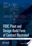 FIDIC Plant and Design Build Form of Contract Illustrated