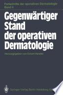 Gegenwärtiger Stand der operativen Dermatologie