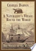 A Naturalist s Voyage Round the World Book PDF