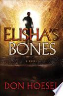 Elisha S Bones A Jack Hawthorne Adventure Book 1