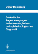 Sakkadische Augenbewegungen in der neurologischen und ophthalmologischen Diagnostik