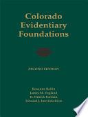 Colorado Evidentiary Foundations