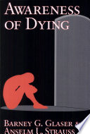 Awareness Of Dying : turning points in human existence, but prior to...