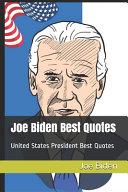 Joe Biden Best Quotes