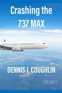 Crashing the 737 MAX