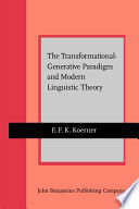 The Transformational Generative Paradigm And Modern Linguistic Theory book