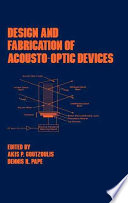 Design and Fabrication of Acousto Optic Devices