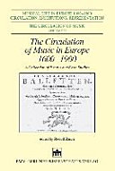 The circulation of music in Europe 1600 1900