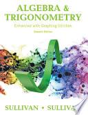 Algebra and Trigonometry Enhanced with Graphing Utilities