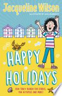 Jacqueline Wilson S Happy Holidays