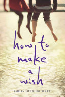 How to Make a Wish Book Cover
