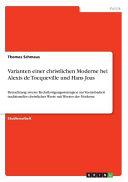 Varianten einer christlichen Moderne bei Alexis de Tocqueville und Hans Joas