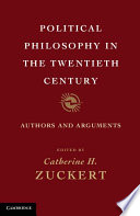 Political Philosophy In The Twentieth Century : philosophy in the twentieth century. catherine h. zuckert...
