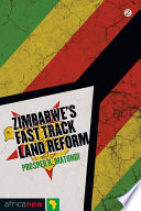 Zimbabwe's Fast Track Land Reform Emerged As A Highly Contested Reform