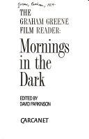 Mornings in the dark