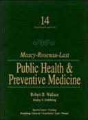 Maxcy Rosenau Last Public Health   Preventive Medicine