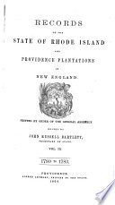Records of the Colony of Rhode Island and Providence Plantations  in New England  1780 1783