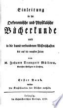 Einleitung in die oekonomische und physikalische Bücherkunde und die damit verbundenen Wissenschaften