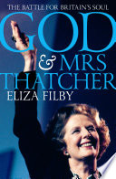 God and Mrs Thatcher
