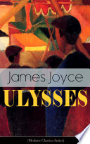 ULYSSES (Modern Classics Series) Formatted For Your Ereader With A Functional