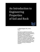 An Introduction To Engineering Properties Of Soil And Rock book