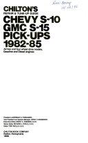Chilton S Repair Tune Up Guide Chevy S 10 Gmc S 15 Pick Ups 1982 85