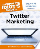 The Complete Idiot s Guide to Twitter Marketing