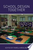 School Design Together